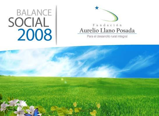 Balance Oficial 2008 Fundación Aurelio Llano Posada