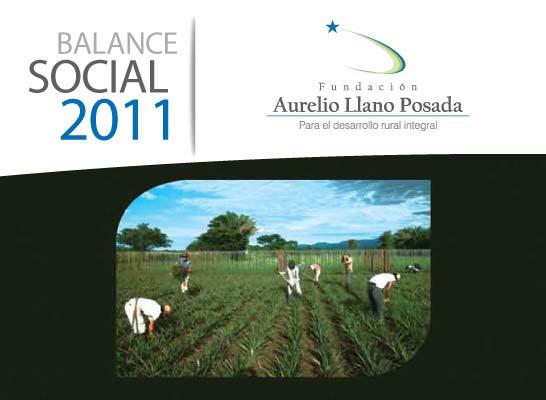 Balance Oficial 2011 Fundación Aurelio Llano Posada