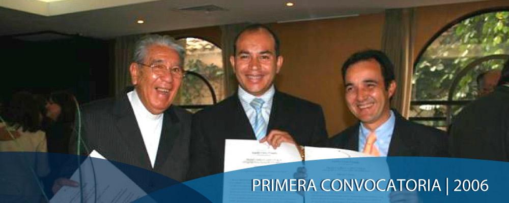 Primera convocatoria | 2006 Premios Aurelio Llano Posada, Medellín